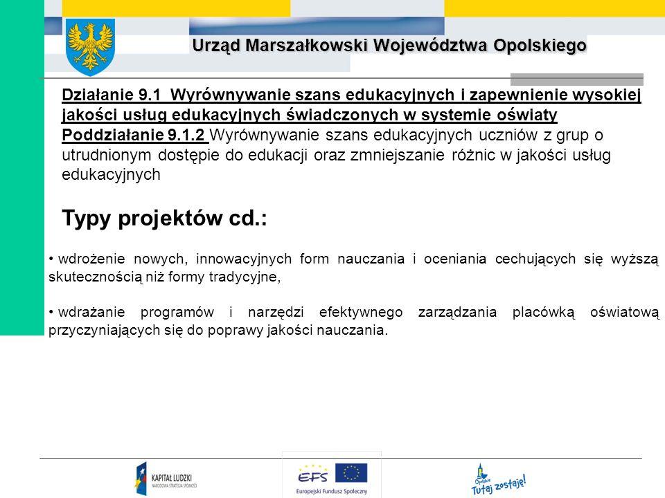 Działanie 9.1 Wyrównywanie szans edukacyjnych i zapewnienie wysokiej jakości usług edukacyjnych świadczonych w systemie oświaty