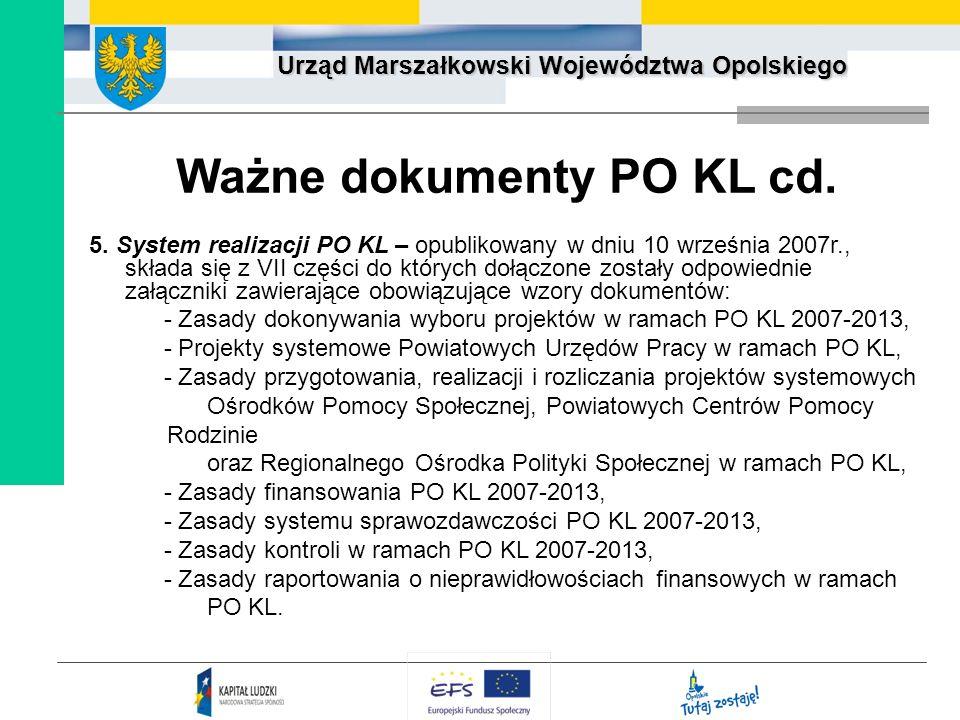 Ważne dokumenty PO KL cd.