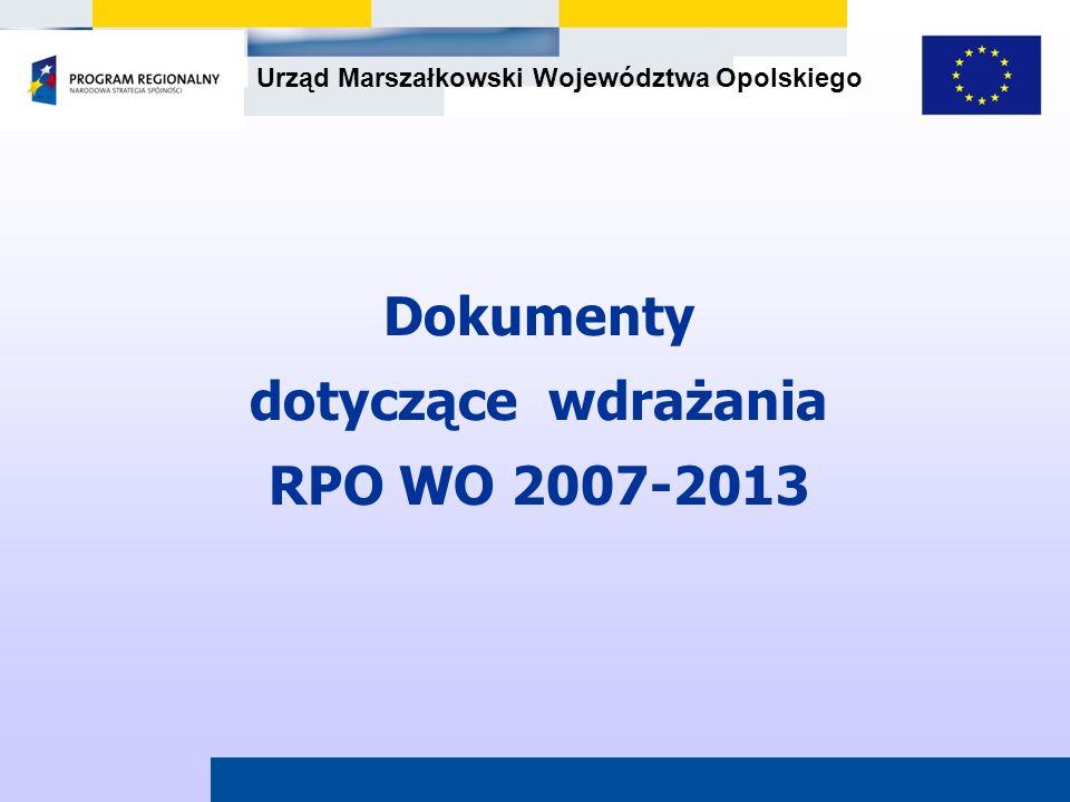 Dokumenty dotyczące wdrażania RPO WO 2007-2013