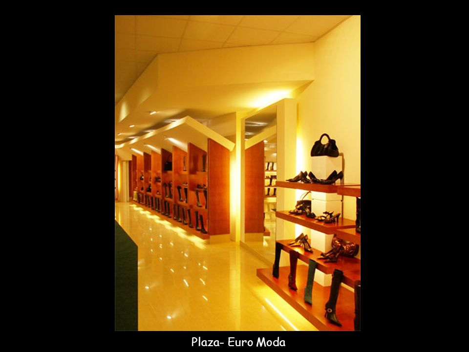 Plaza- Euro Moda