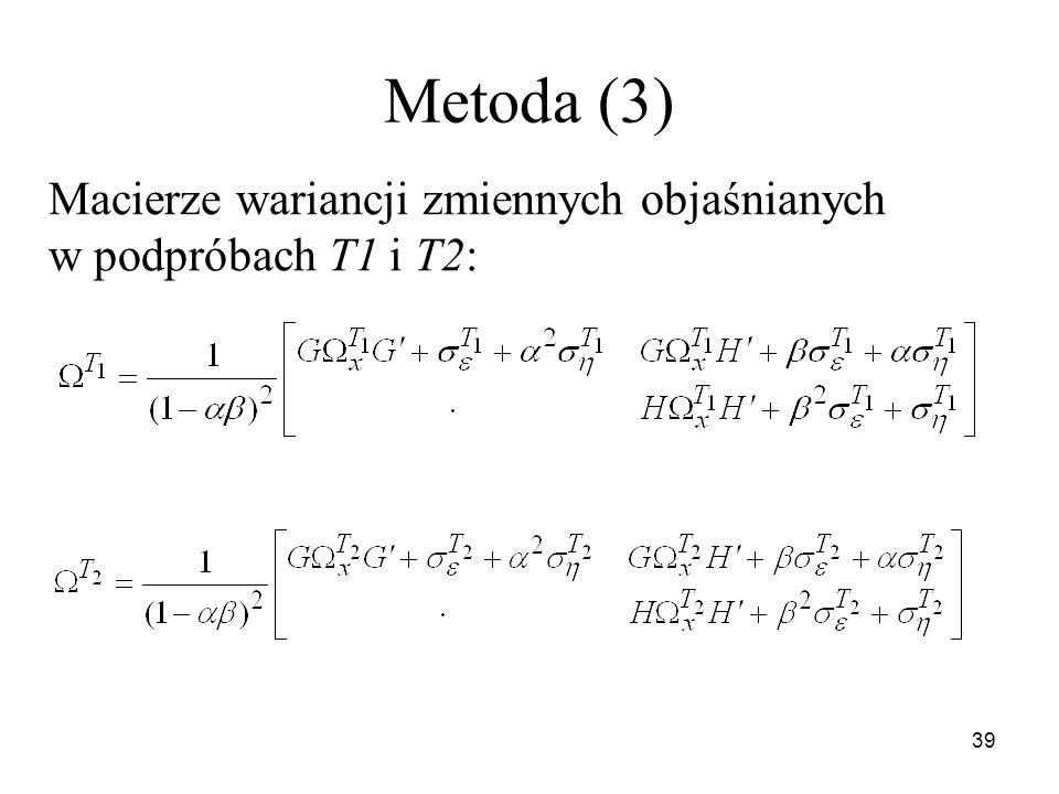Metoda (3) Macierze wariancji zmiennych objaśnianych