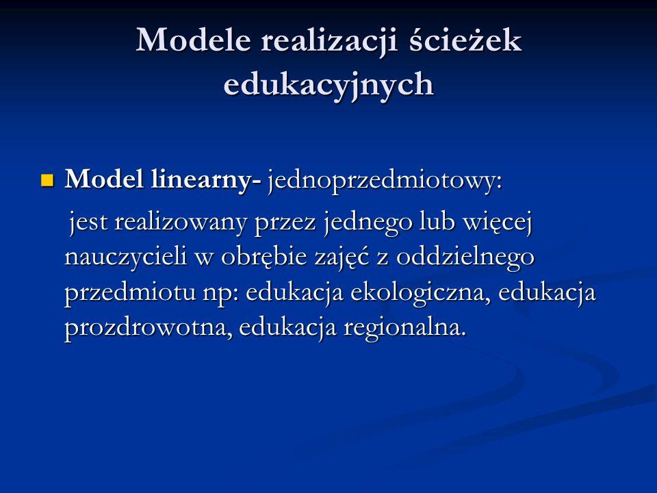 Modele realizacji ścieżek edukacyjnych