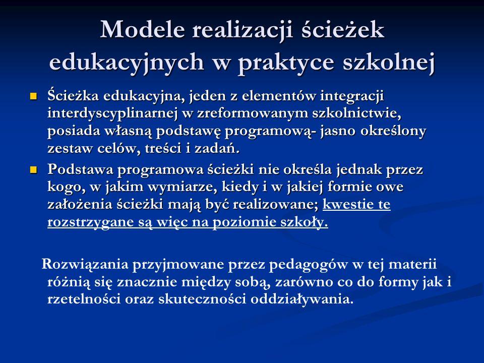 Modele realizacji ścieżek edukacyjnych w praktyce szkolnej