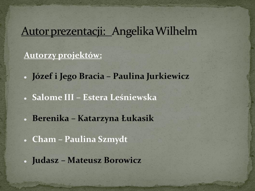 Autor prezentacji: Angelika Wilhelm
