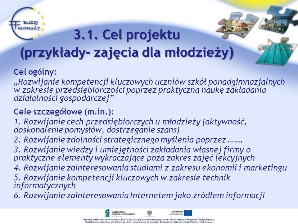 3.1. Cel projektu (przykłady- zajęcia dla młodzieży)