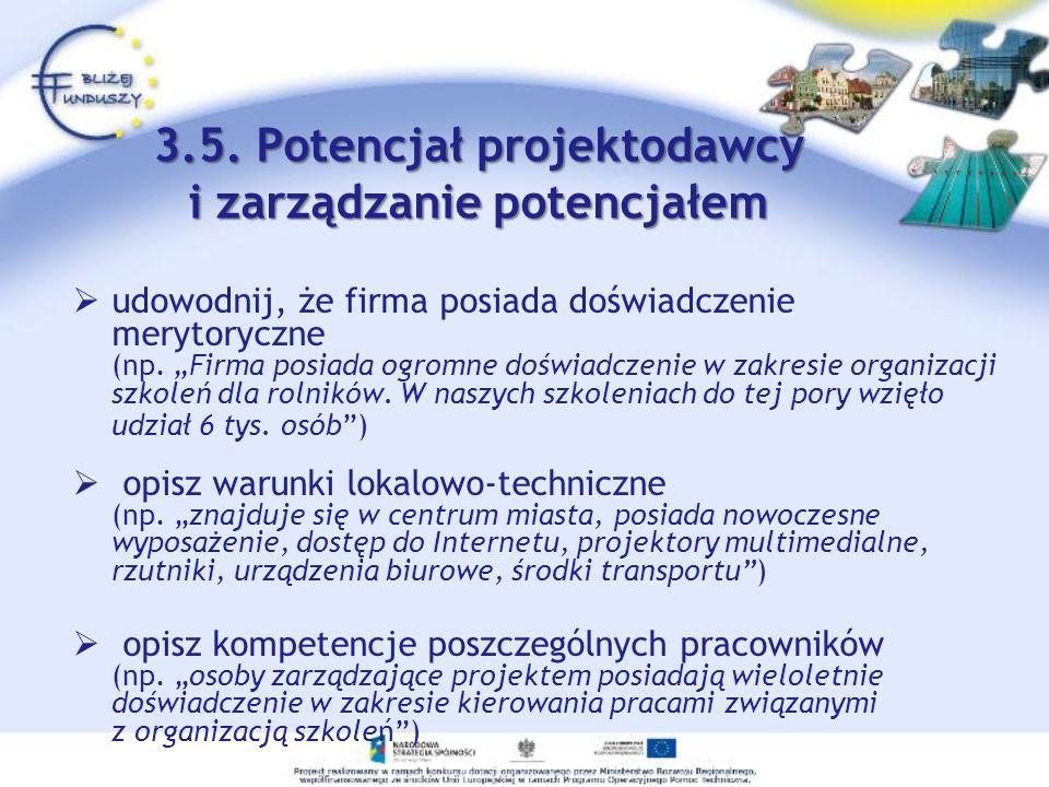 3.5. Potencjał projektodawcy i zarządzanie potencjałem