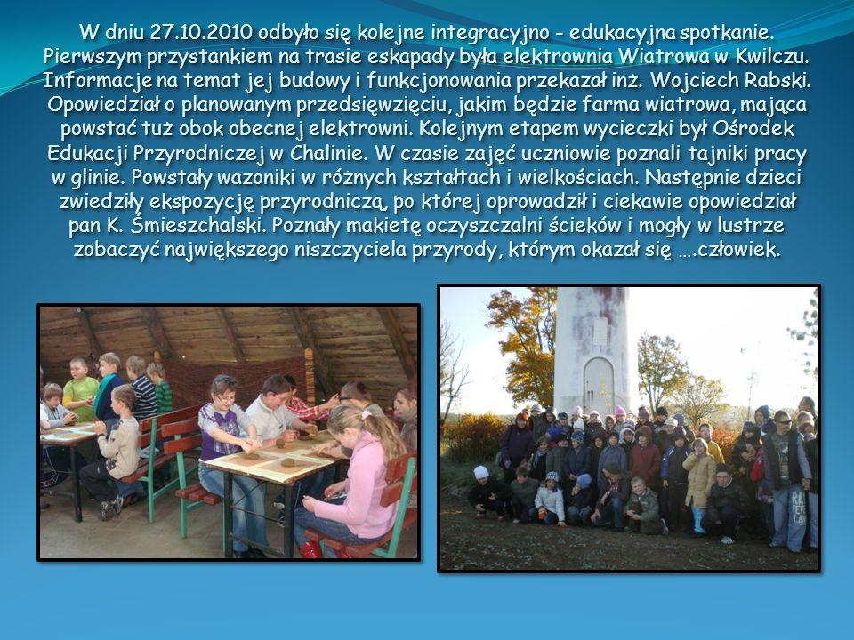 W dniu 27.10.2010 odbyło się kolejne integracyjno - edukacyjna spotkanie.