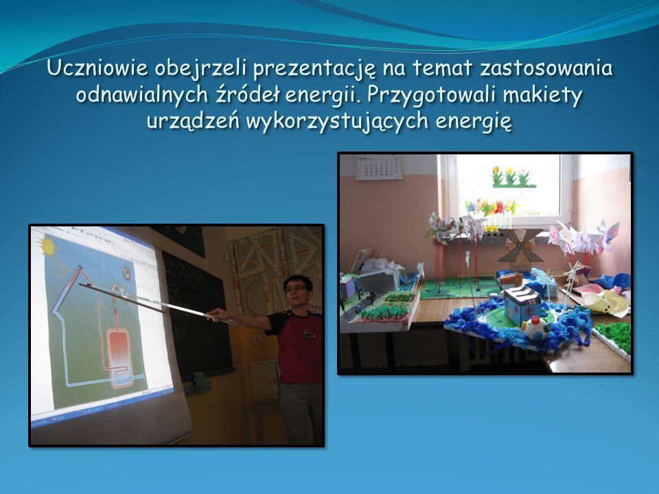 Uczniowie obejrzeli prezentację na temat zastosowania odnawialnych źródeł energii.