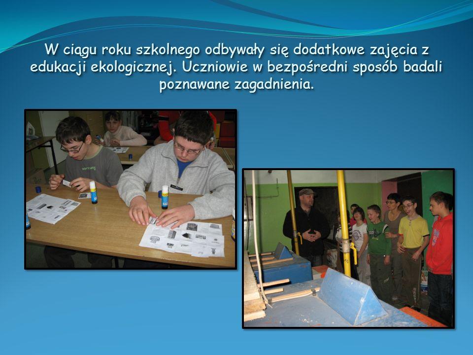 W ciągu roku szkolnego odbywały się dodatkowe zajęcia z edukacji ekologicznej.
