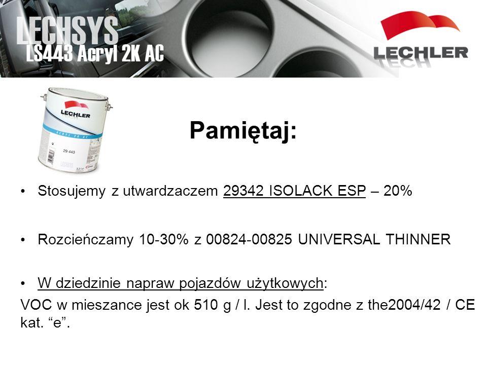 Pamiętaj: Stosujemy z utwardzaczem 29342 ISOLACK ESP – 20%