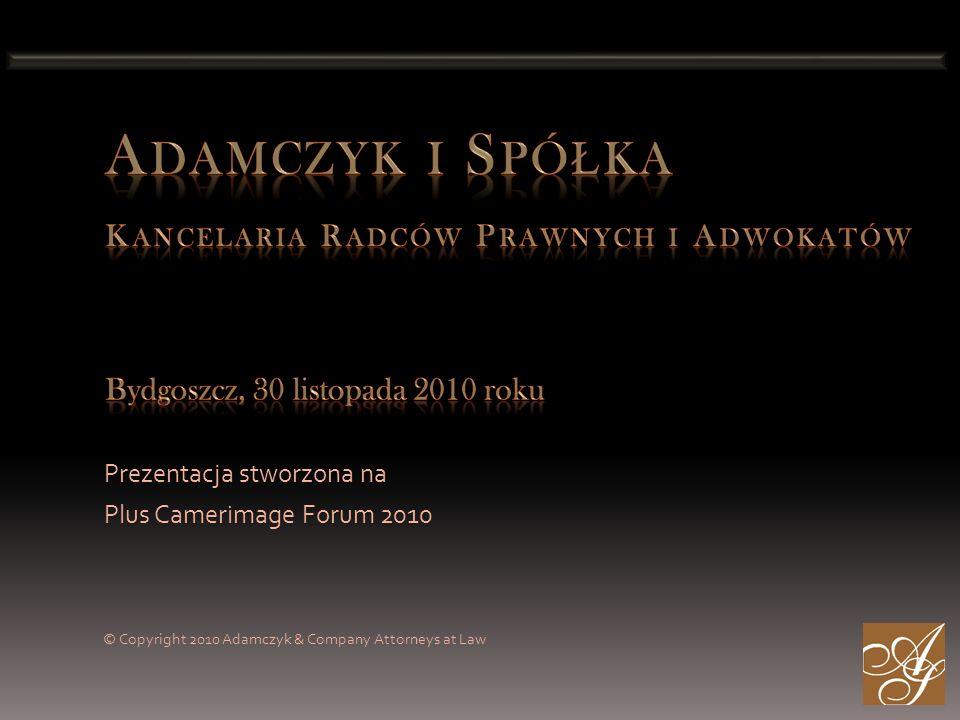 Adamczyk i Spółka Kancelaria Radców Prawnych i Adwokatów Bydgoszcz, 30 listopada 2010 roku