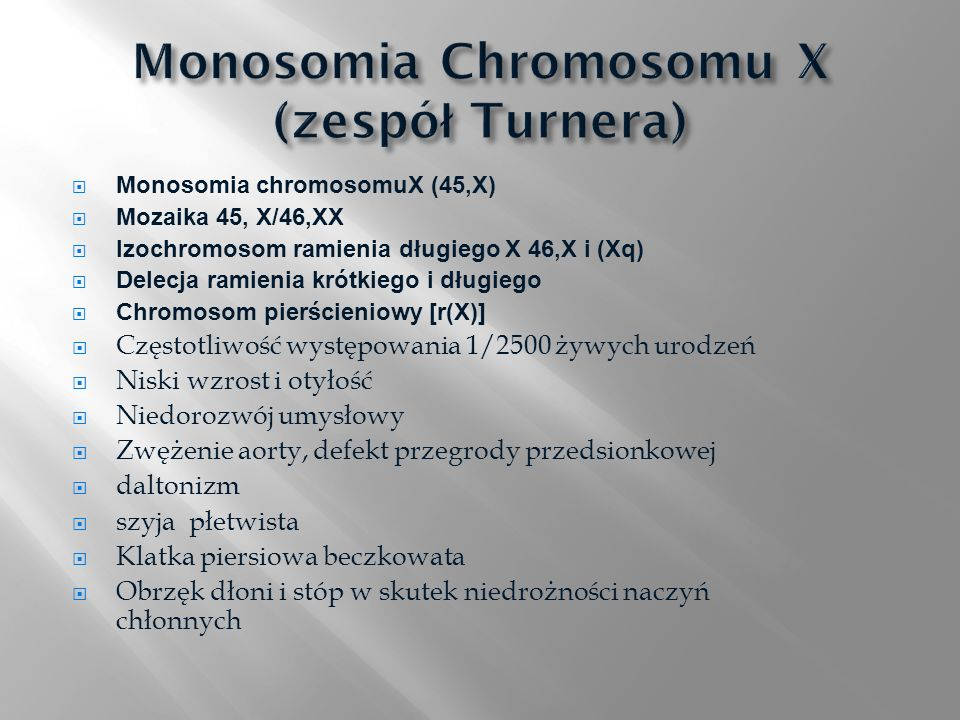 Monosomia Chromosomu X (zespół Turnera)