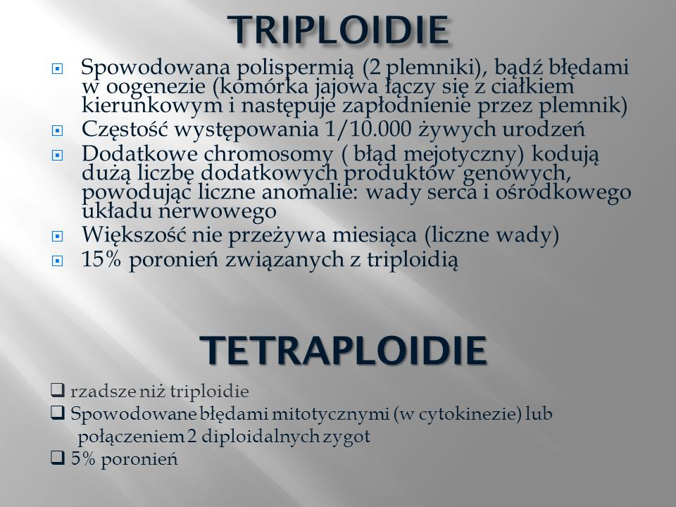 TRIPLOIDIE TETRAPLOIDIE