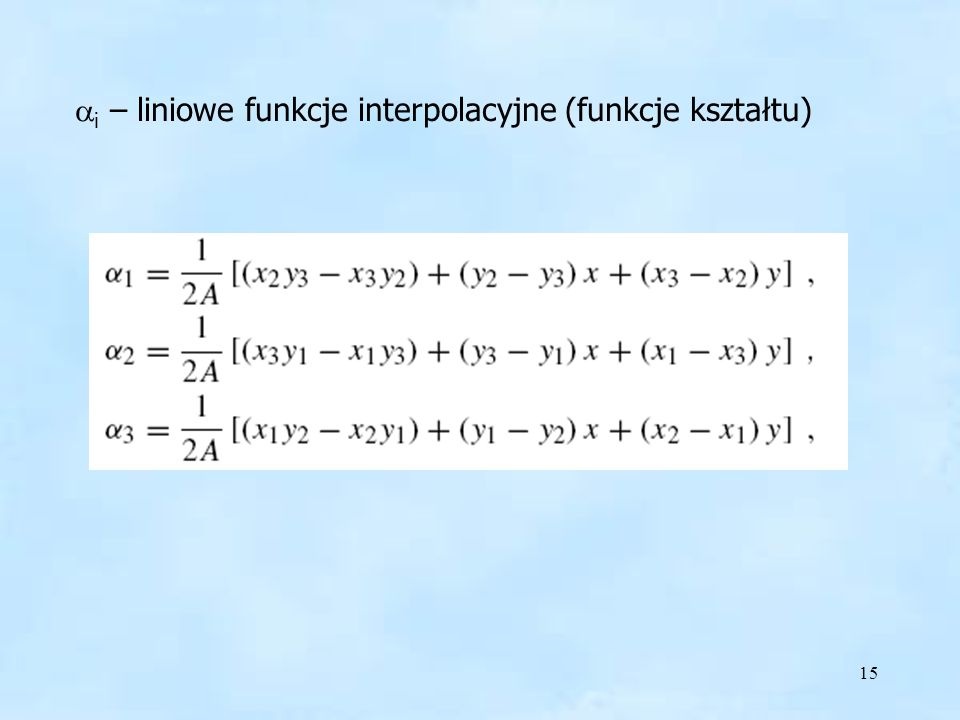 ai – liniowe funkcje interpolacyjne (funkcje kształtu)