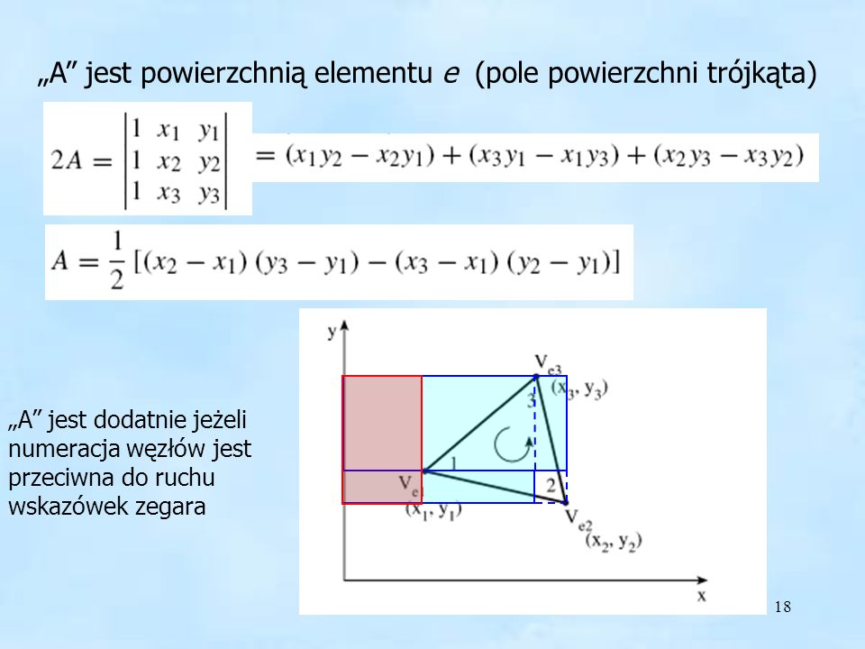 """""""A jest powierzchnią elementu e (pole powierzchni trójkąta)"""