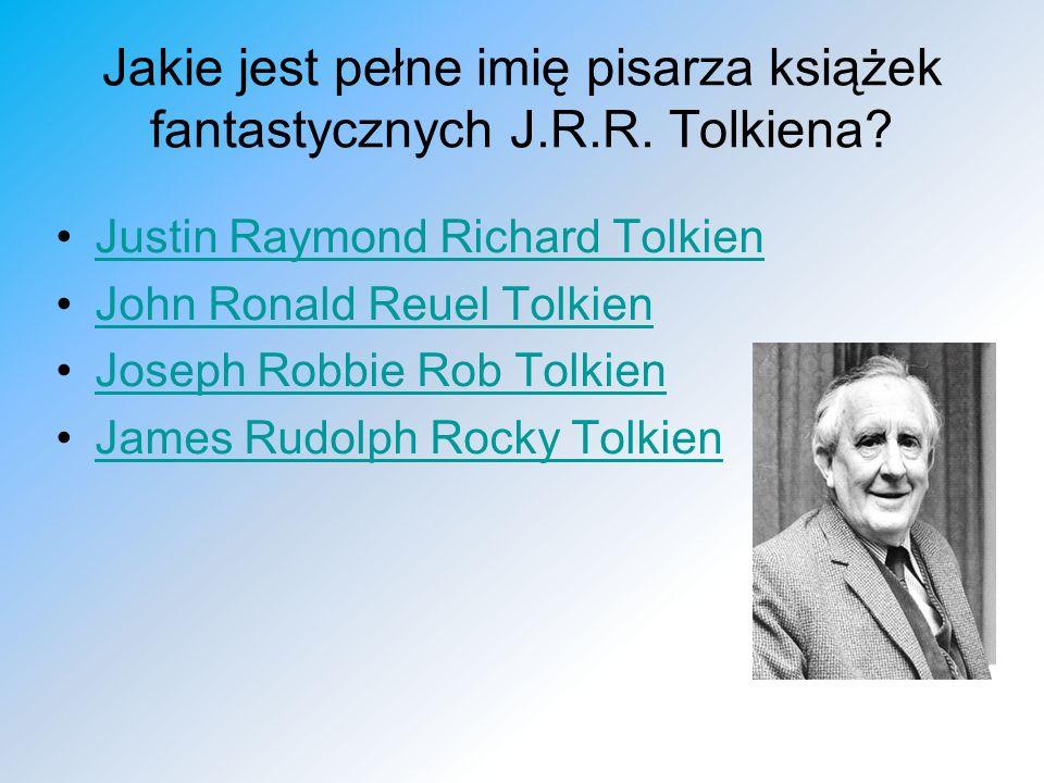 Jakie jest pełne imię pisarza książek fantastycznych J.R.R. Tolkiena