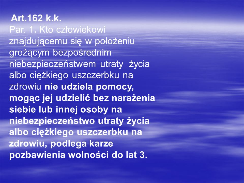 Art.162 k.k.