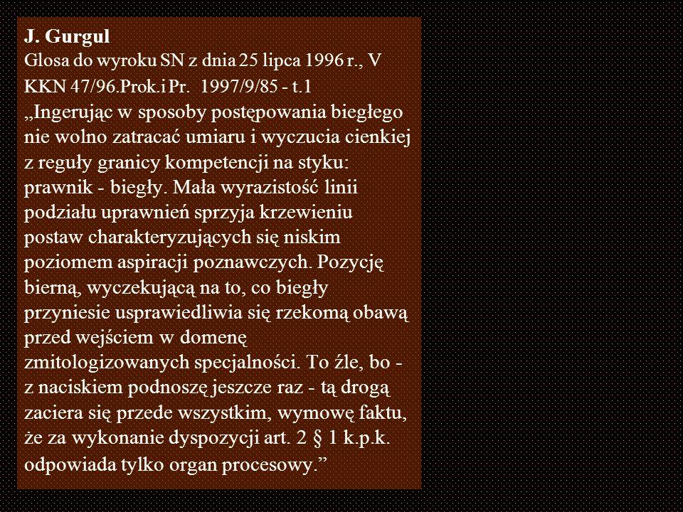 J. Gurgul. Glosa do wyroku SN z dnia 25 lipca 1996 r. , V KKN 47/96