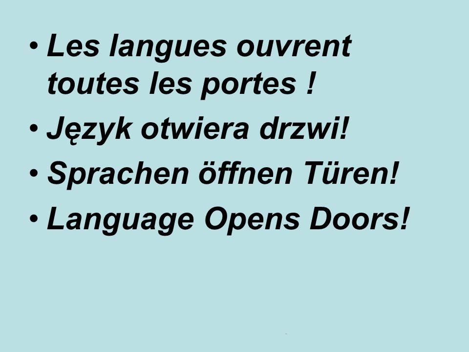 Les langues ouvrent toutes les portes !