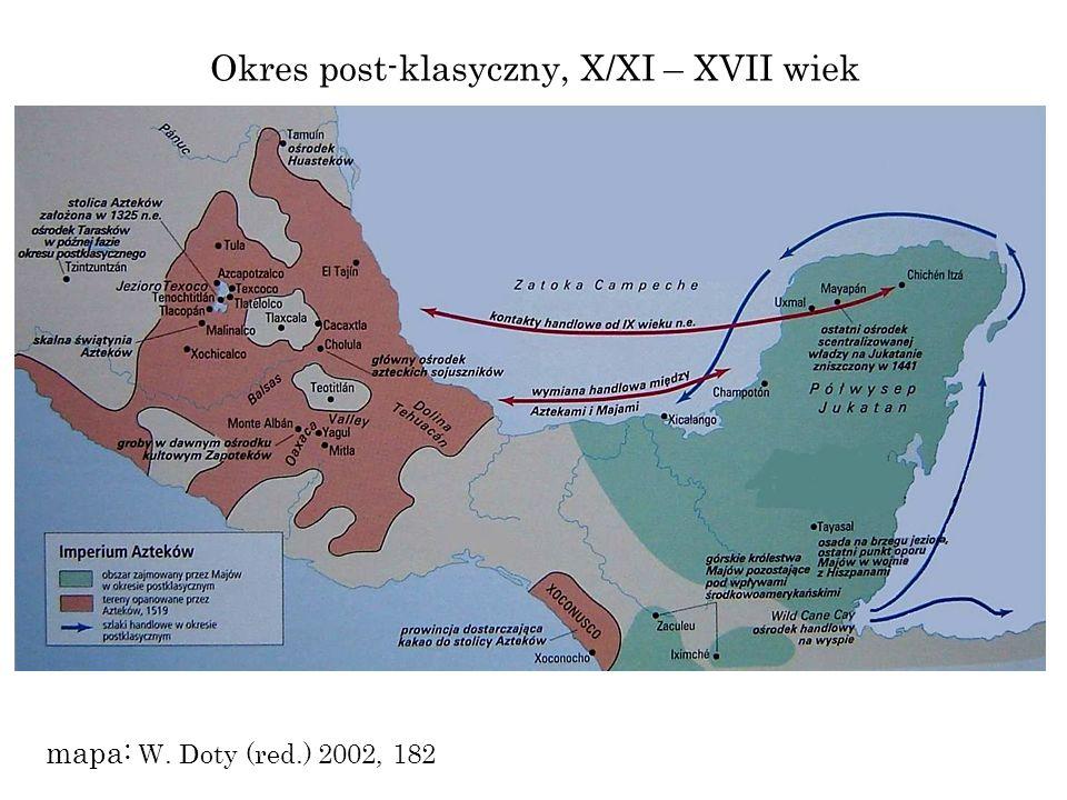 Okres post-klasyczny, X/XI – XVII wiek
