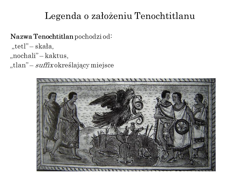 Legenda o założeniu Tenochtitlanu