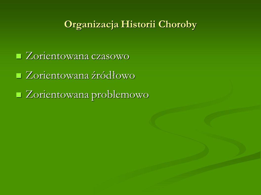 Organizacja Historii Choroby