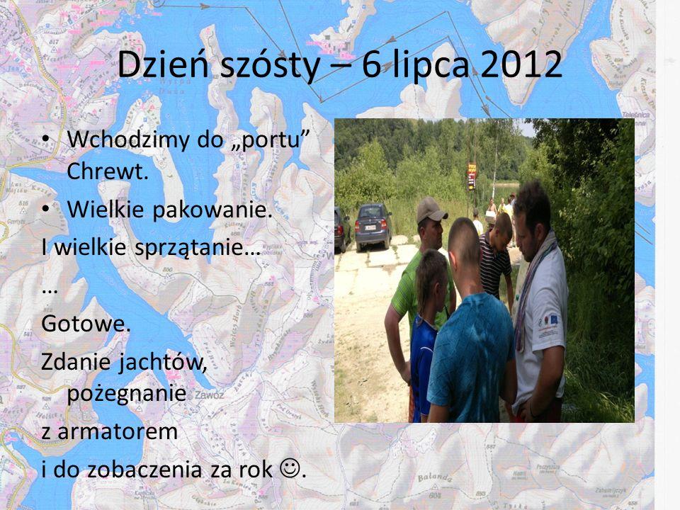 """Dzień szósty – 6 lipca 2012 Wchodzimy do """"portu Chrewt."""