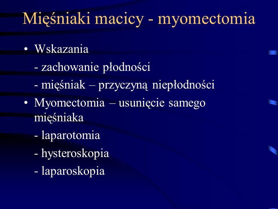 Mięśniaki macicy - myomectomia