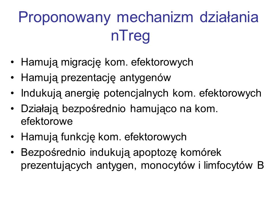 Proponowany mechanizm działania nTreg