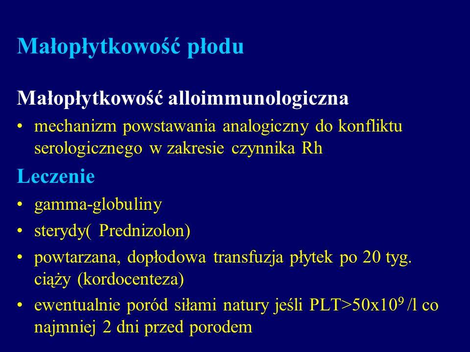 Małopłytkowość płodu Małopłytkowość alloimmunologiczna Leczenie
