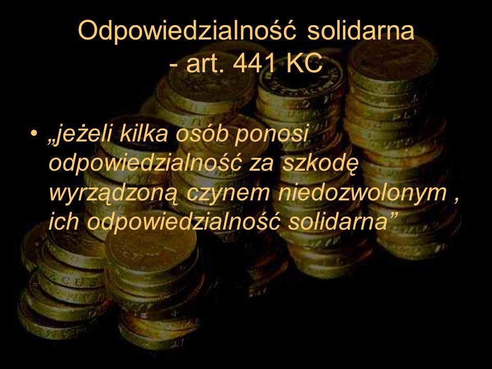 Odpowiedzialność solidarna - art. 441 KC