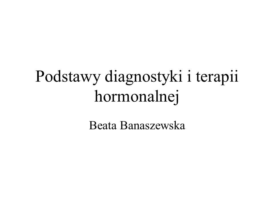 Podstawy diagnostyki i terapii hormonalnej