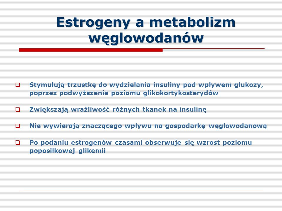 Estrogeny a metabolizm węglowodanów