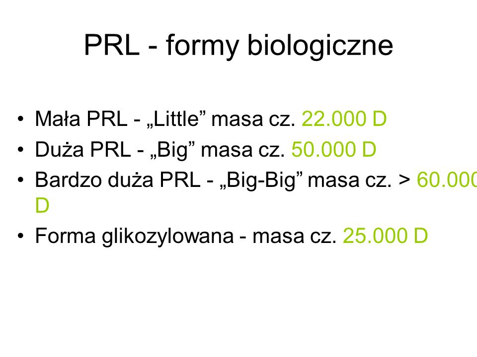 PRL - formy biologiczne