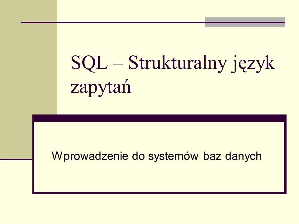 SQL – Strukturalny język zapytań