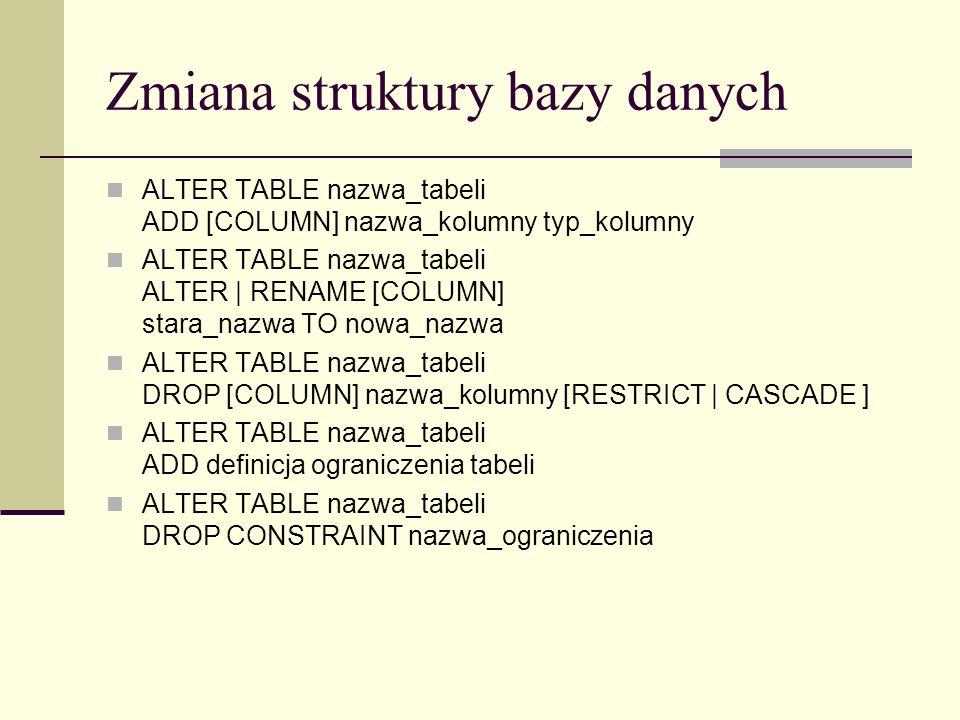 Zmiana struktury bazy danych