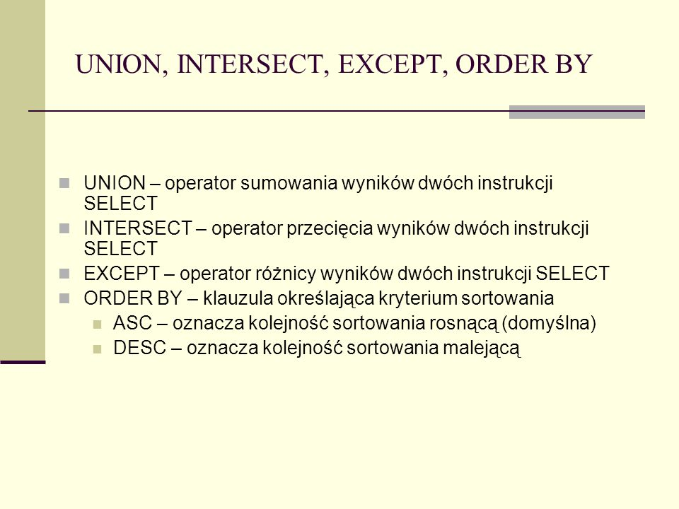 UNION, INTERSECT, EXCEPT, ORDER BY