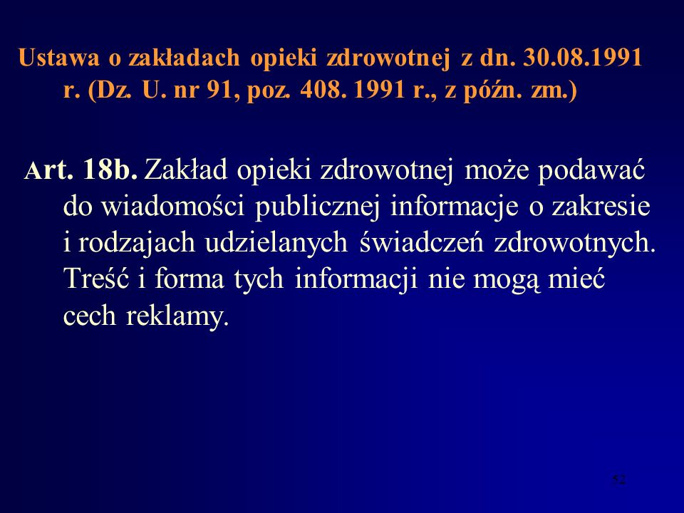 Ustawa o zakładach opieki zdrowotnej z dn. 30. 08. 1991 r. (Dz. U