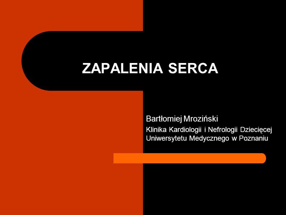 ZAPALENIA SERCA Bartłomiej Mroziński