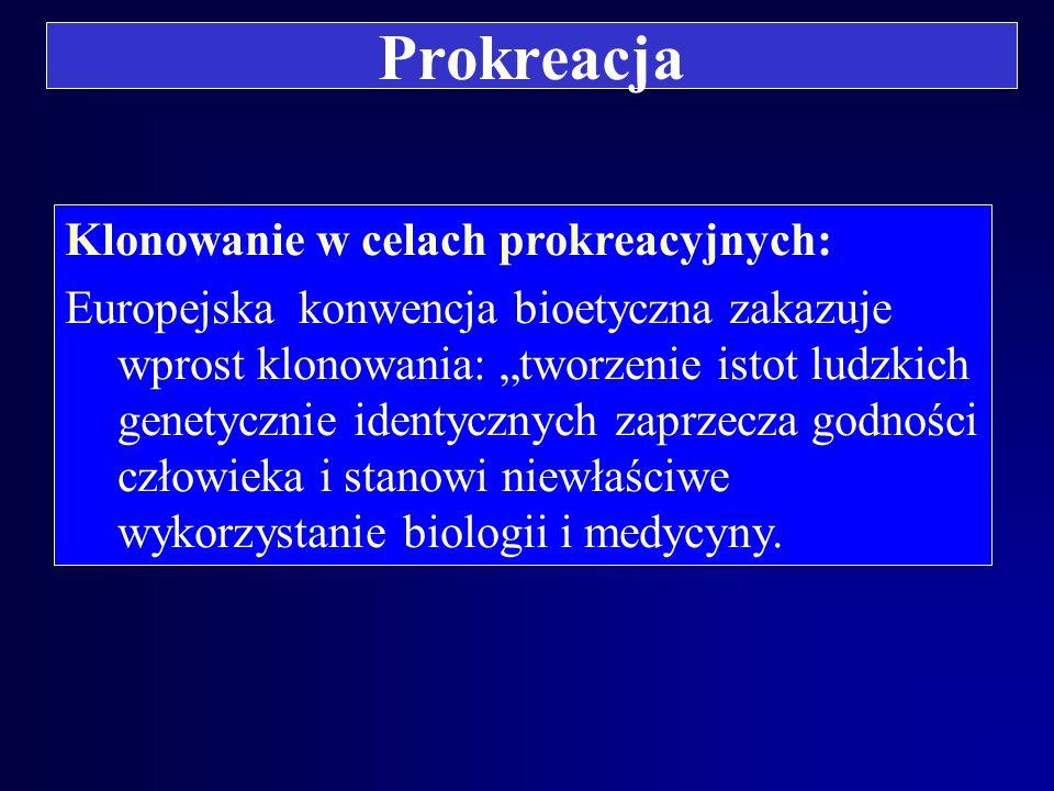 Prokreacja Klonowanie w celach prokreacyjnych:
