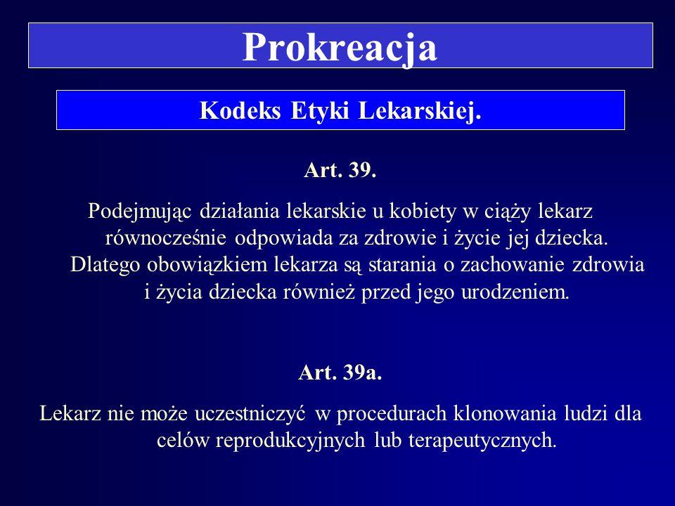 Kodeks Etyki Lekarskiej.