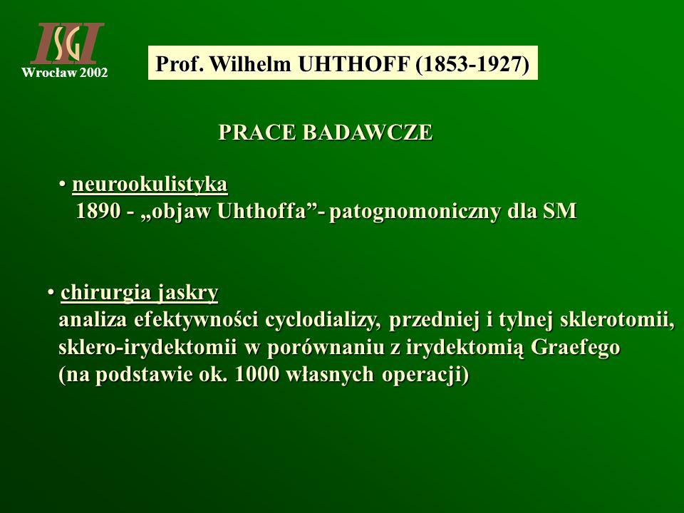 Prof. Wilhelm UHTHOFF (1853-1927)