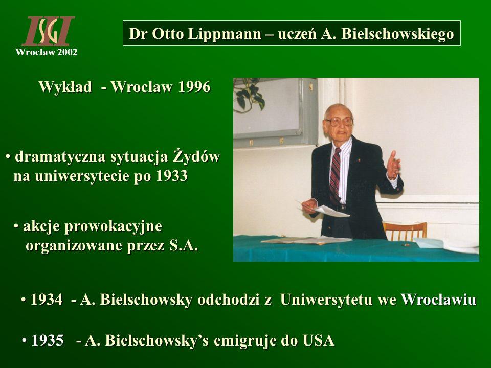 Dr Otto Lippmann – uczeń A. Bielschowskiego
