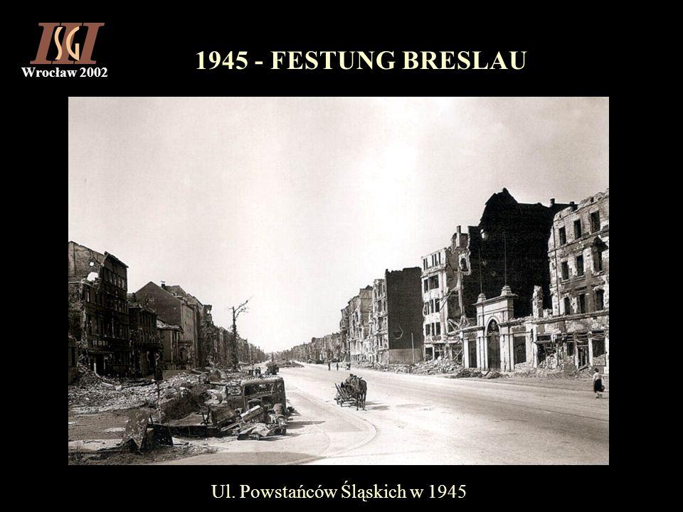Ul. Powstańców Śląskich w 1945
