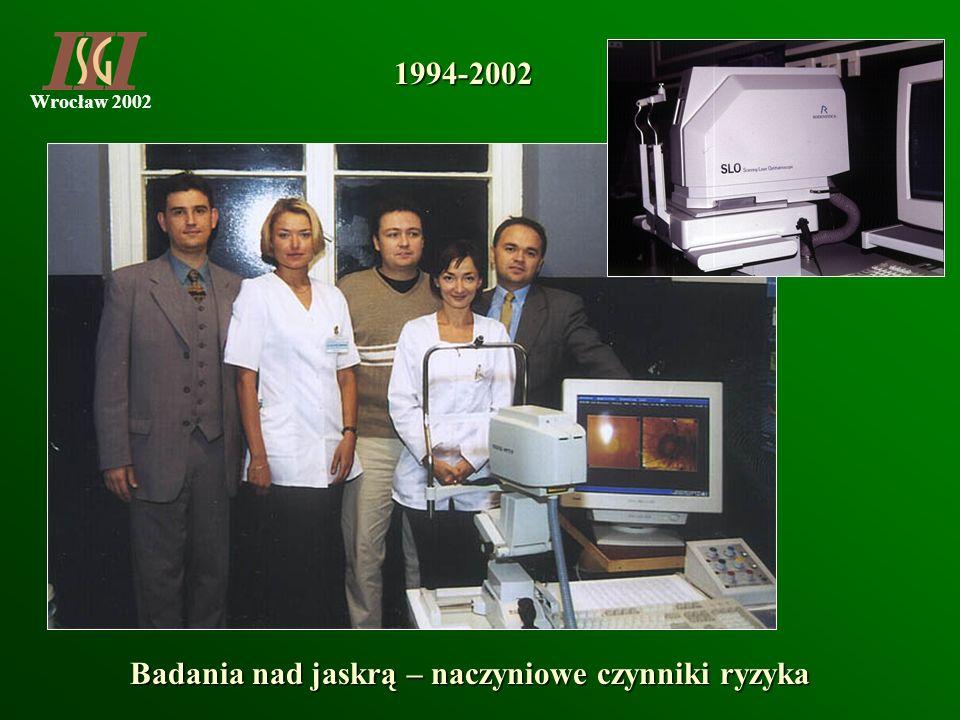 1994-2002 Badania nad jaskrą – naczyniowe czynniki ryzyka