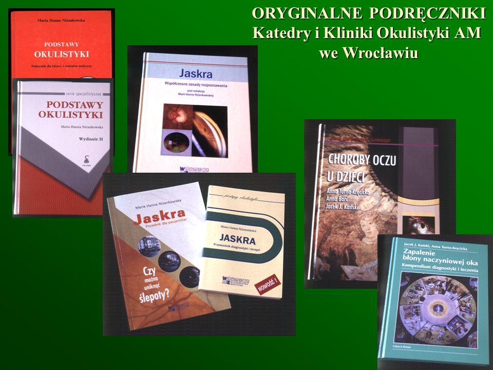 ORYGINALNE PODRĘCZNIKI Katedry i Kliniki Okulistyki AM