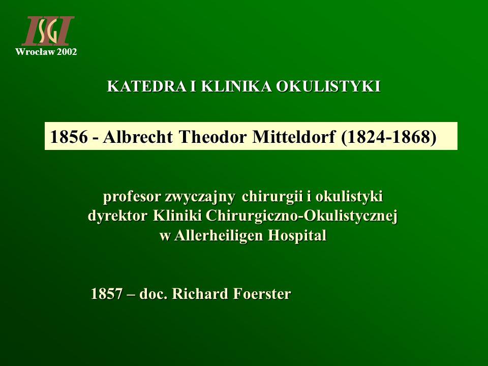 1856 - Albrecht Theodor Mitteldorf (1824-1868)