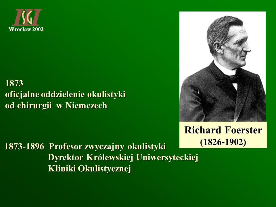 Richard Foerster 1873 oficjalne oddzielenie okulistyki