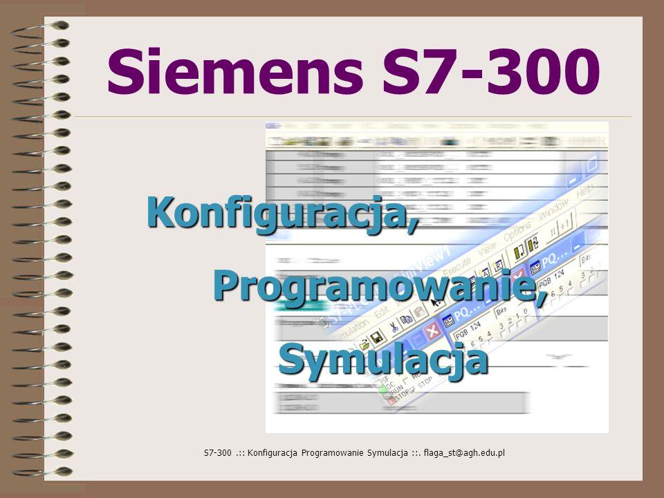 Siemens S7-300 Konfiguracja, Programowanie, Symulacja