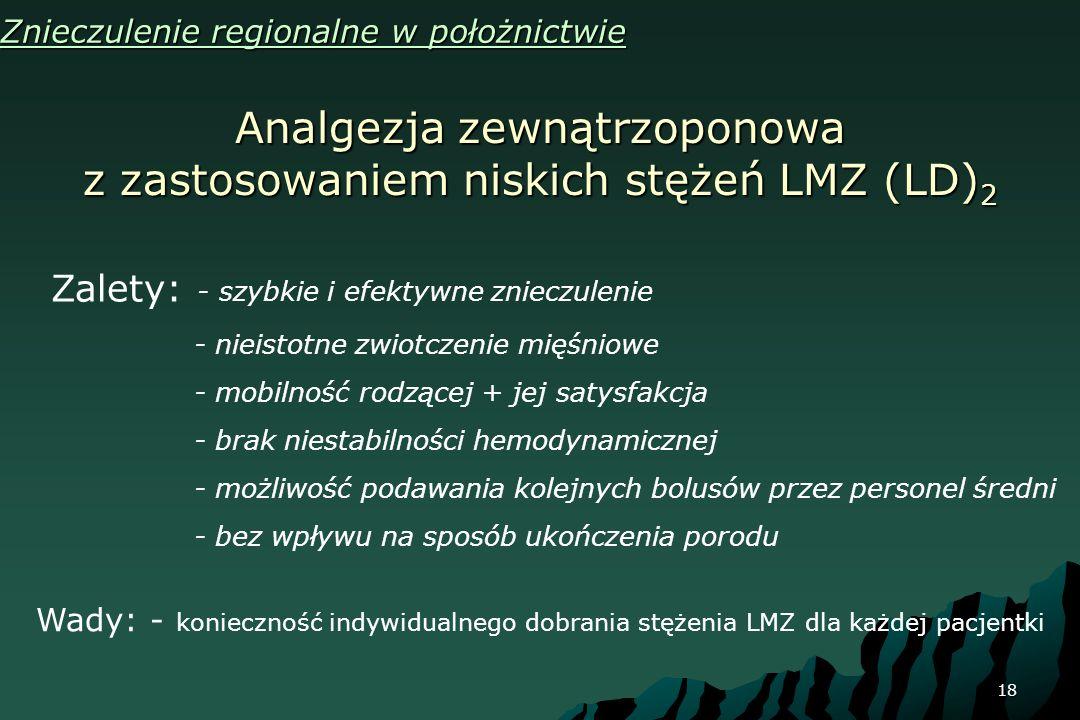 Analgezja zewnątrzoponowa z zastosowaniem niskich stężeń LMZ (LD)2